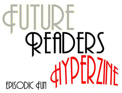 An early, perhaps stable, attempt at a logo for Future Readers Hyperzine.
